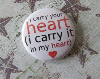 """i carry your heart 1"""" button"""