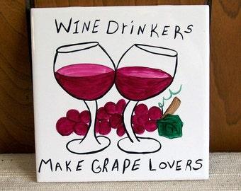 Wine Lovers - 6 x 6 Ceramic Trivet