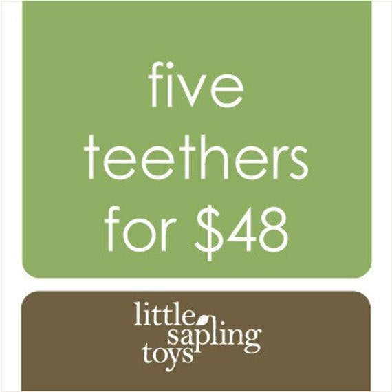 Five Wooden Teethers - your choice of any 5 baby toys