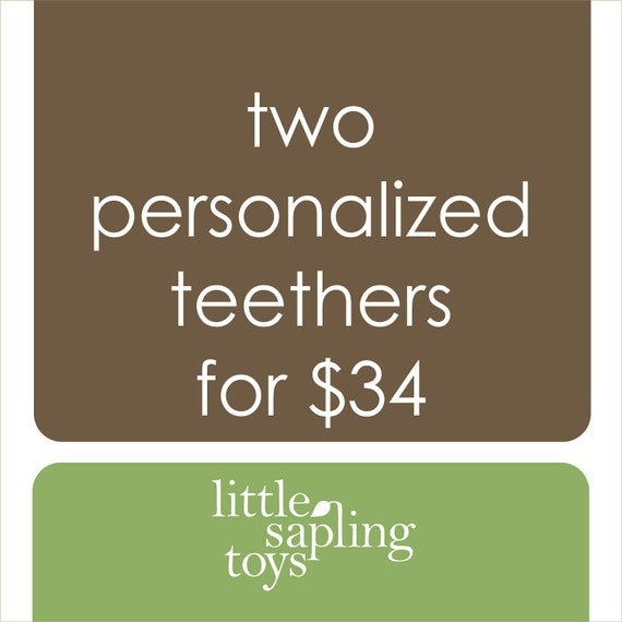 personalize any two teethers, wooden baby toy of your choice
