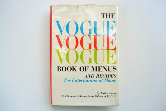 The Vogue Book of Menus and Recipes For Entertaining at Home (1964) First Edition