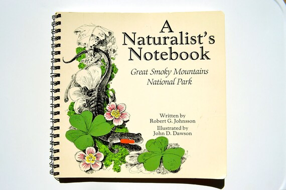 A Naturalist's Notebook: Great Smoky Mountains National Park