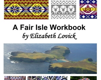 A Fair Isle Workbook by Elizabeth Lovick  (pdf) - instant download