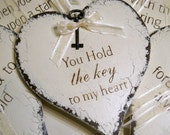 You Hold the KEY To My HEART Shabby Cottage Romantic Signs 7 1/2 x 8 1/4