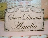CUSTOM SWEET DREAMS Shabby Nursery Sign with Child's Name HANDPAINTED / NO VINYL 13 x 8 1/2
