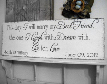 WEDDING SIGN | This day I will marry my Best Friend | Bride and Groom Signs | Mr. & Mrs. Signs | Personalized Wedding Sign | 32 x 10