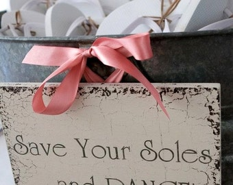 SAVE Your SOLES and DANCE | Wedding Signs | Bride and Groom | Mr. and Mrs. | 8 x 10