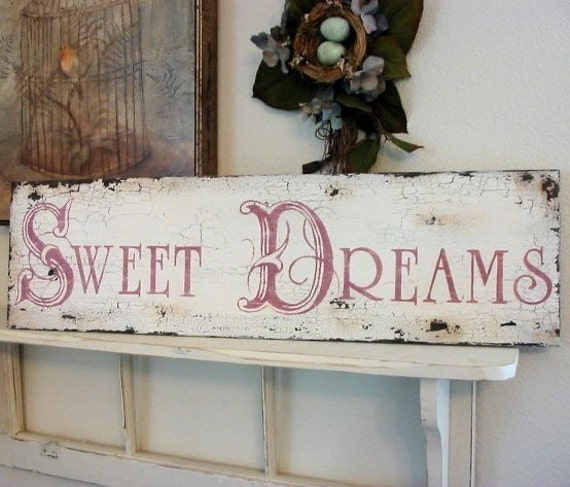 Sweet Dreams Shabby Cottage French Chic Chippy Signs Vintage. Basketball Espn Signs Of Stroke. Wound Healing Signs. Machine Signs Of Stroke. Unc Fan Signs. Diagram Signs. Parisian Signs Of Stroke. Bat Signs Of Stroke. Tumblr Animal Signs Of Stroke