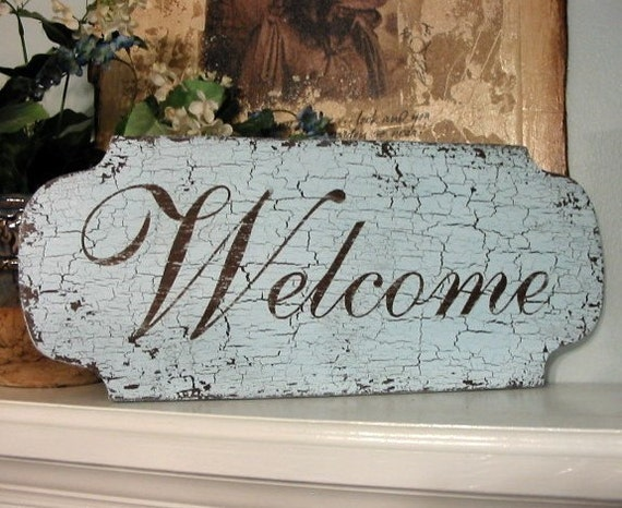 WELCOME Shabby Cottage French Chic Chippy Home Signs 18 x 8