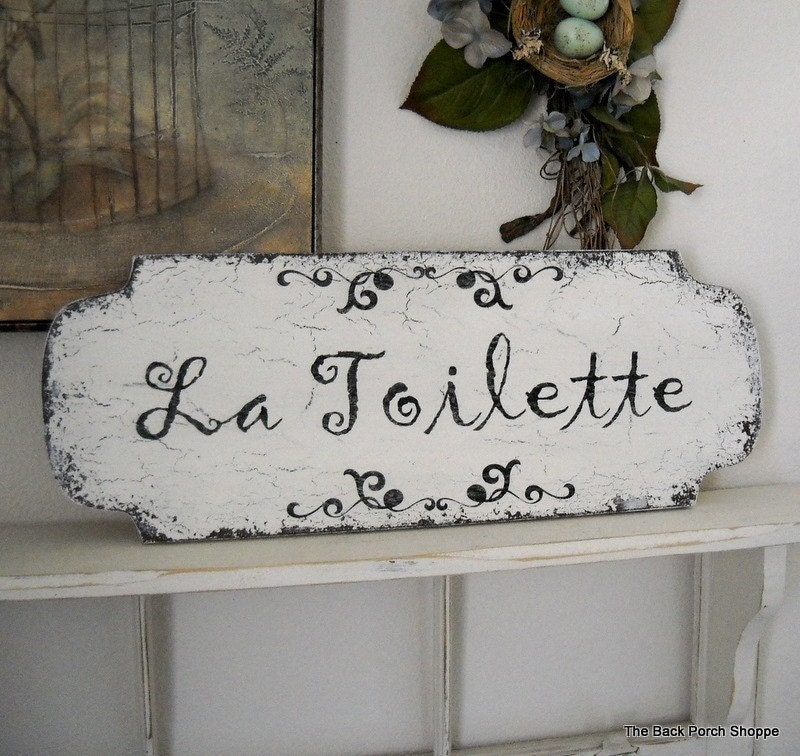 French signs la toilette bathroom signs shabby chic for Toilette shabby chic