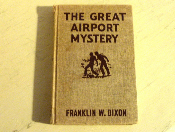 Hardy Boys Mystery The Great Airport Mystery by Franklin W. Dixon