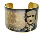 Edgar Allan POE cuff bracelet Quote jewelry brass or stainless steel Gifts for her