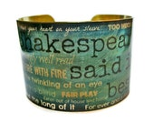 Shakespeare Quotes Phrases cuff bracelet brass or stainless steel