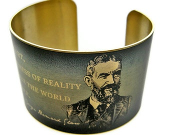 "GEORGE BERNARD SHAW cuff bracelet ""Without art, the crudeness of reality..."" vintage style brass or aluminum Free Shipping"