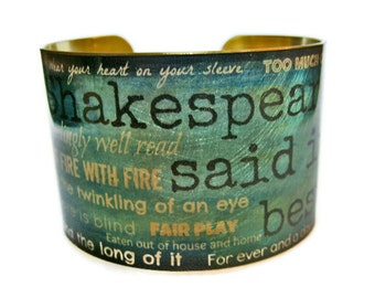 Shakespeare Quotes Phrases cuff bracelet brass or aluminum Gifts for her