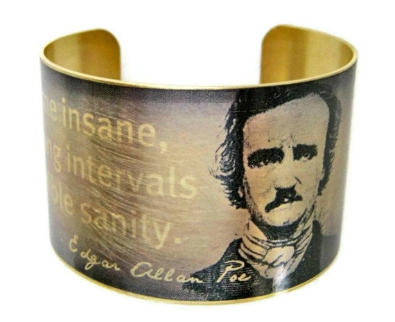 Edgar Allan POE cuff bracelet Quote jewelry brass or aluminum Gifts for her
