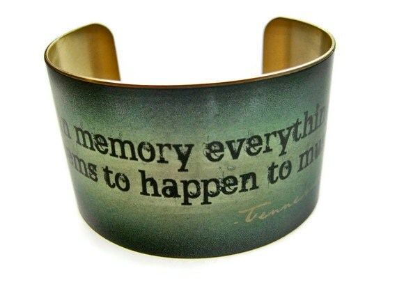 """cuff bracelet """"In memory everything seems to happen to music."""" TENNESSEE WILLIAMS brass or stainless steel Gifts for her"""