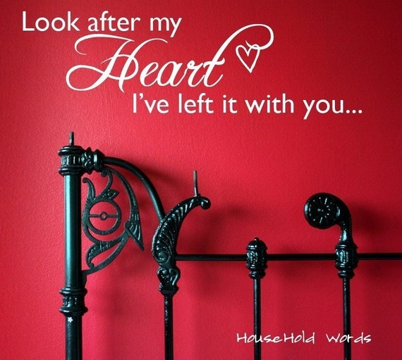 Look After My Heart Ive Left It With You - twilight quotes Vinyl Wall words decal graphics lettering words