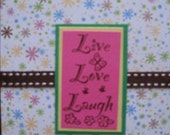Live Love Laugh 4x5 Greeting Card