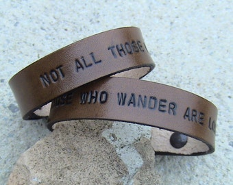 His and Hers - Not All Those Who Wander Are Lost - Leather Wristbands - set of 2 - 5/8 inch wide