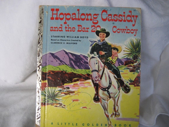 VINTAGE 1st Edition 1952 Hopalong Cassidy and the Bar 20 Cowboy Little Golden Book
