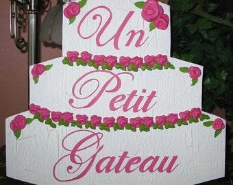 Un Petit Gateau French Bakery Shabby Chippy Cake Wood Sign