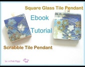 Square Glass AND  Scrabble Tile Pendant Jewelry Tutorials Ebook PDF DIY