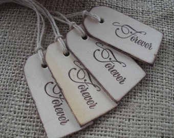 Favor Tags - SET OF 10 Forever Wood Favor Gift Tags or Bag Tags - Item 1136