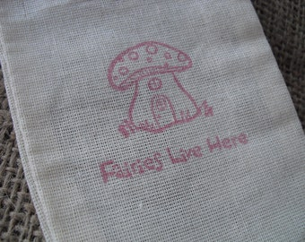 Fairies Live Here Hand Stamped Muslin Favor Bags - Item 1236