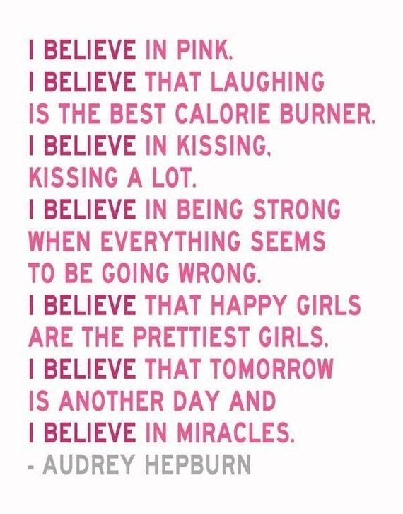 I Believe in Pink - Audrey Hepburn Quote - 11 x 14