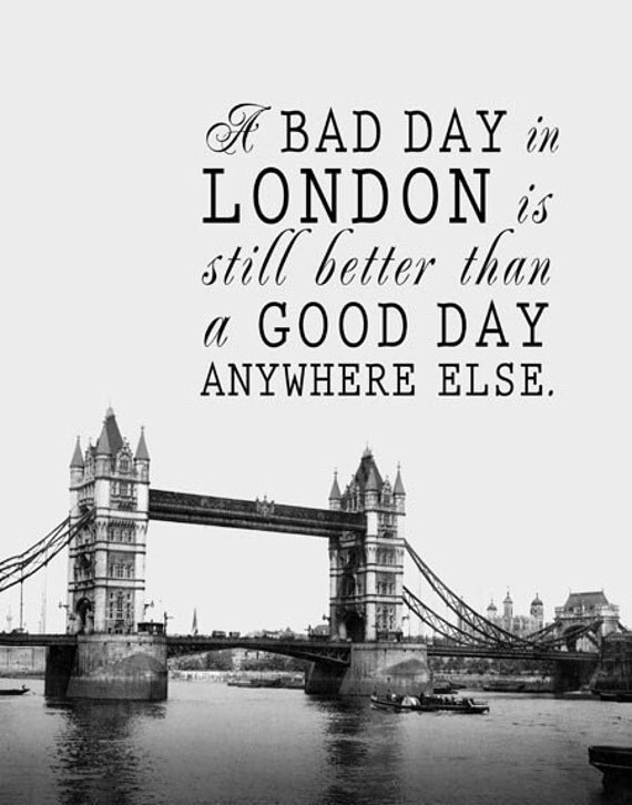 Sale - Better Than Anywhere Else - London Quote