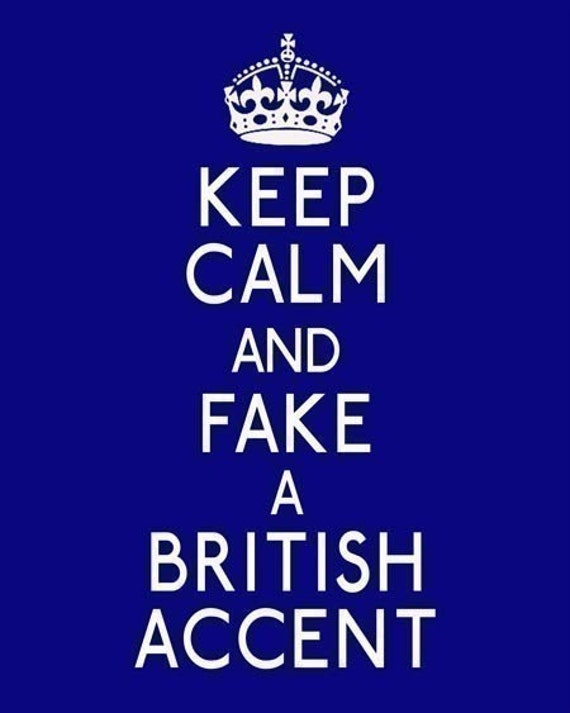 Sale Last One Keep Calm and Fake a British Accent Funny 8 x 10 Print