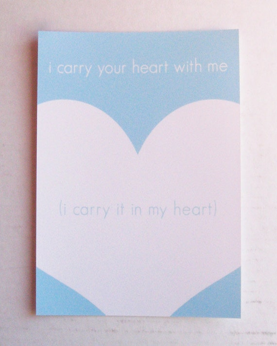I Carry Your Heart - Blue and White E.E. Cummings Quote - 5 x 7 Print