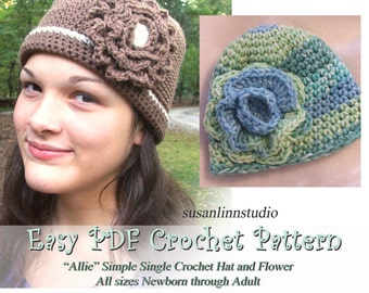 Instant Download Crochet PATTERN - ALLIE - Simple SC Hat and Flower in all sizes Preemie to Adult