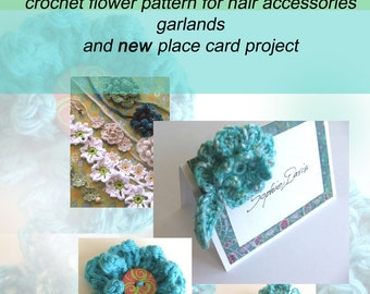 CROCHET PATTERN - Flower Hair Clip, Place Card Project and More - Wedding Favor plus Place Card all in One