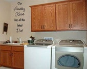 Our Laundry Room has all the latest Dirt vinyl saying for your laundry room