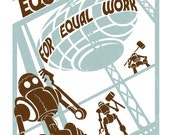 LARGE Equal Pay for Equal Work - 11X17 Print
