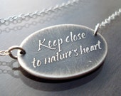 Keep Close to Nature's Heart Necklace