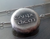 Silver Carpe Diem Necklace - Etched Inspirational Quote - OOAK