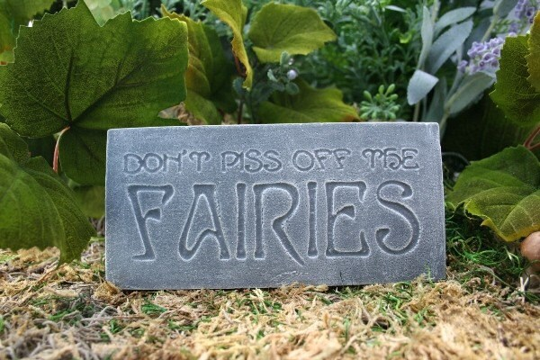 Dont piss off the faries plaque