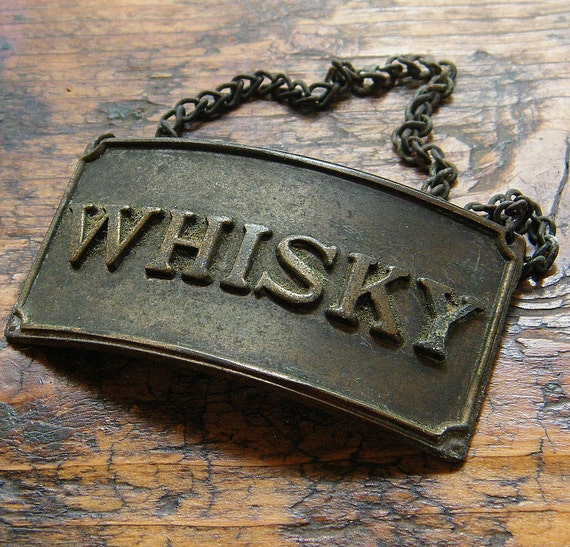 Vintage Whiskey Decanter Label or Tag in Brass