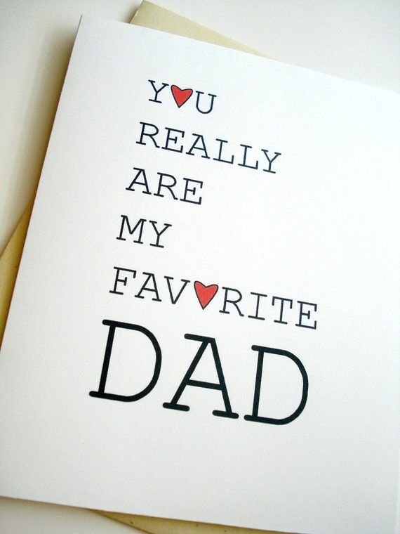Favorite Dad Card - Birthday - Father's Day - Dad's Day