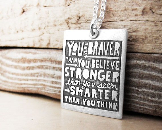 Inspirational quote necklace - You are braver than you believe - Inspirational jewelry graduation