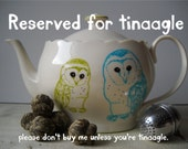 RESERVED for tinaagle - Hand painted owl teapot