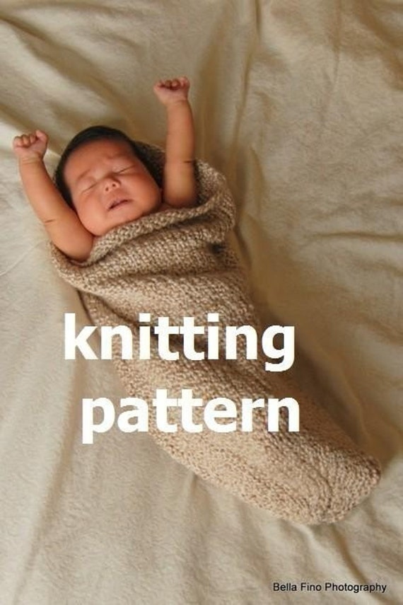 TWO PATTERNS IN ONE, Number 101 -- Baby Cocoon and Pod Knitting Pattern PDF in Plain English -- PERMISSION IS GRANTED TO SELL WHAT YOU KNIT --  Pattern for egg is also included