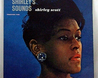HALF-OFF Sale - was 27.00 - Shirley's Sounds by Shirley Scott  - Rare Vintage Vinyl LP (Shirley Scott) - 1961