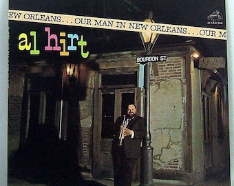 Al Hirt - Our Man in New Orleans - Vintage Vinyl LP Long Playing Vinyl Record - Bourbon Street - Dixieland Horn - Trumpet