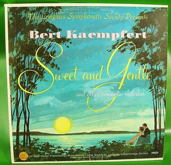 The Longines Symphonette Society Presents Bert Kaempfert Sweet and Gentle - Vintage Vinyl LP Record 33-1/3 REDUCED