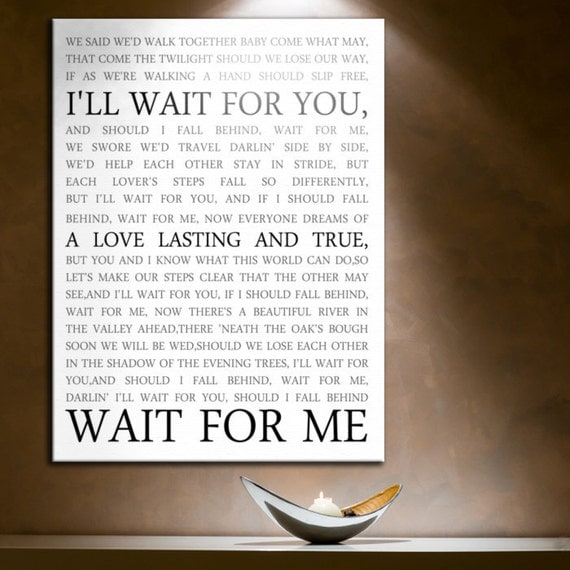 Rerserved for Christina RUSH Canvas Wall Art Lyrics favorite song, vow art  Personalized Canvas Artwork  18x24  inch