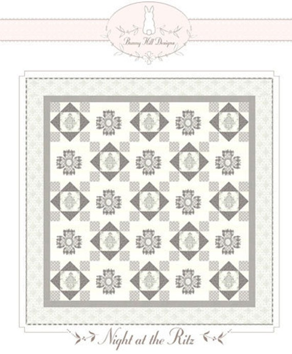 Bunny Hill - Night at the Ritz Quilt Pattern,  Free Shipping with any fabric purchase